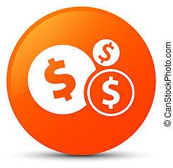 Finances dollar sign icon orange round button