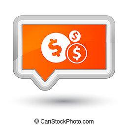 Finances dollar sign icon prime orange banner button