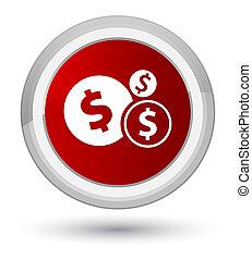 Finances dollar sign icon prime red round button
