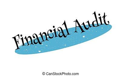 Financial Audit rubber stamp