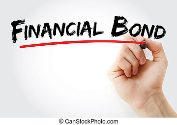 Financial Bond text with marker, concept background