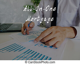 Financial concept about All-In-One Mortgage with phrase on the page.