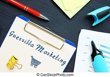 Financial concept about Guerrilla Marketing with sign on the piece of paper.