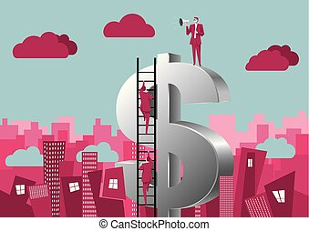 Financial concept design.Businessman climbs the dollar sign from the ladder, a businessman holding a megaphone standing at the top.