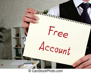Financial concept meaning Free Account with sign on the sheet.