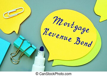 Financial concept meaning Mortgage Revenue Bond MRB with phrase on the page.