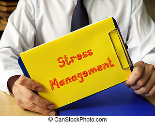 Financial concept meaning Stress Management with inscription on the piece of paper.