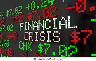 Financial Crisis Stock Market Ticker Words 2 3d Illustration