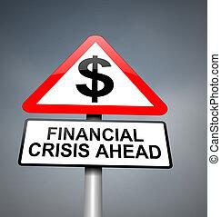 Financial crisis warning.