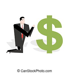 Financial idol. Businessman praying to dollar. Worship of money. Prayer cash. Man are standing on their knees in dollar sign. Allegory illustration for magazine business