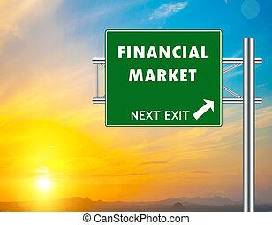 Financial Market Green Road Sign