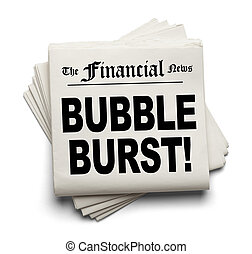 Bubble Burst - Financial New Paper with Bubble Burst...