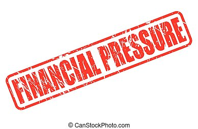 FINANCIAL PRESSURE red stamp text