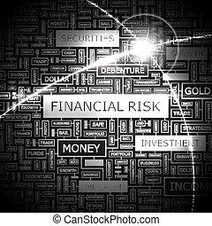 FINANCIAL RISK. Word cloud concept illustration. Wordcloud...