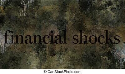 Financial shocks concept on grunge background