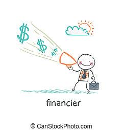financier yells into a megaphone about the money