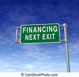 Financing next exit symbol representing the concept of financial debt relief by providing loans and money at low interest rates so companies and individuals can make purchases.