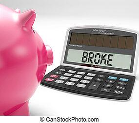finansiell, räknemaskin, fattigdom, pankt, problem, visar