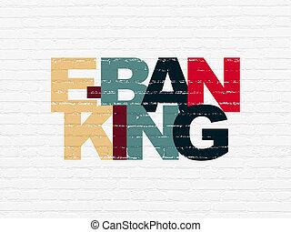 finanz, concept:, e-bankwesen, auf, wand, hintergrund
