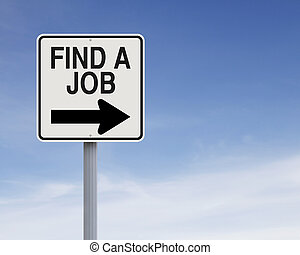Modified one way sign on job hunting
