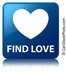 Find love blue square button