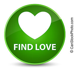 Find love elegant green round button