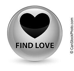 Find love glassy white round button