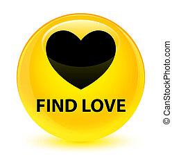 Find love glassy yellow round button