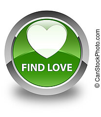 Find love glossy soft green round button