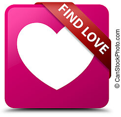 Find love pink square button red ribbon in corner