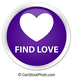 Find love premium purple round button