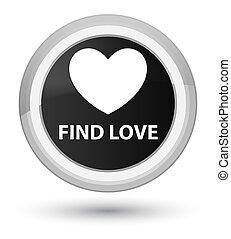 Find love prime black round button