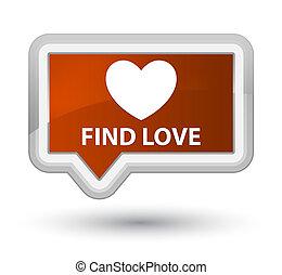 Find love prime brown banner button