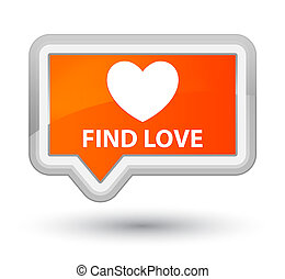 Find love prime orange banner button