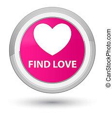 Find love prime pink round button