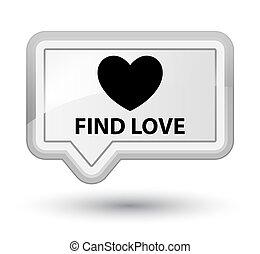 Find love prime white banner button