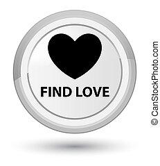 Find love prime white round button