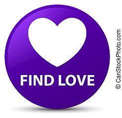 Find love purple round button