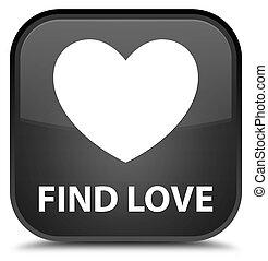 Find love special black square button
