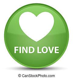 Find love special soft green round button