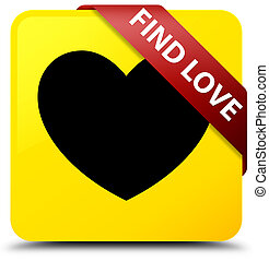 Find love yellow square button red ribbon in corner