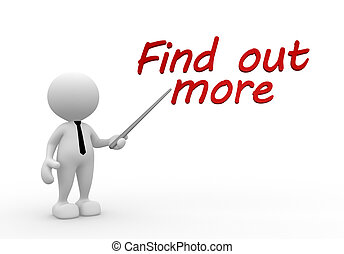"""Find out more - 3d people - man, person pointing text """" find..."""