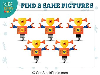 Find two same pictures kids game vector illustration. Activity for preschool children with matching objects and finding 2 identical cartoon robots