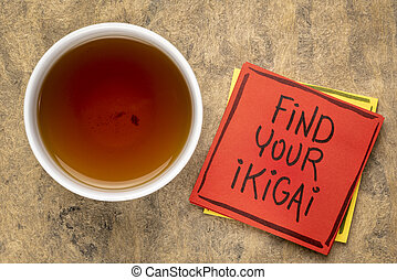 find your ikigai reminder note