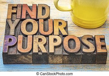 FInd your purpose advice