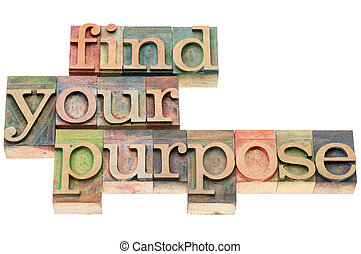 find your purpose in wood type - find your purpose -...