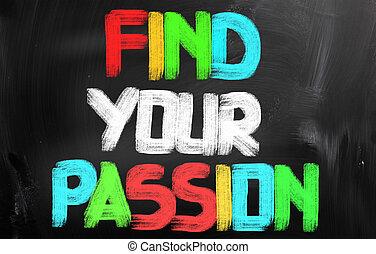 finden, dein, leidenschaft, begriff