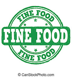 Fine food grunge rubber stamp on white, vector illustration