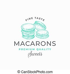 Fine Taste Macarons. Premium Quality Confectionary Abstract Sign, Symbol or Logo Template. Hand Drawn Cakes and Typography. Local Bakery Vector Emblem Concept.