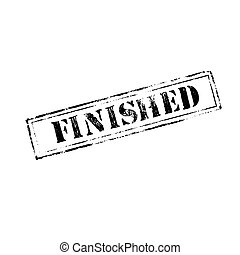 'FINISHED ' rubber stamp